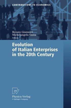 Giannetti / Vasta   Evolution of Italian Enterprises in the 20th Century   Buch   sack.de