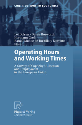 Delsen / Bosworth / Groß | Operating Hours and Working Times | Buch | sack.de