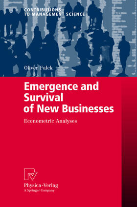 Falck | Emergence and Survival of New Businesses | Buch | sack.de