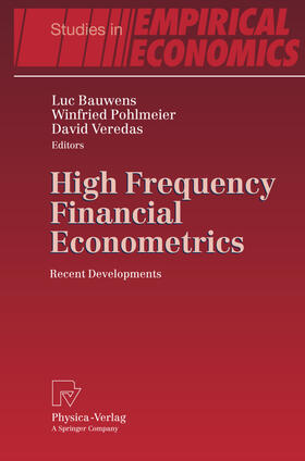 Bauwens / Pohlmeier / Veredas | High Frequency Financial Econometrics | Buch | sack.de