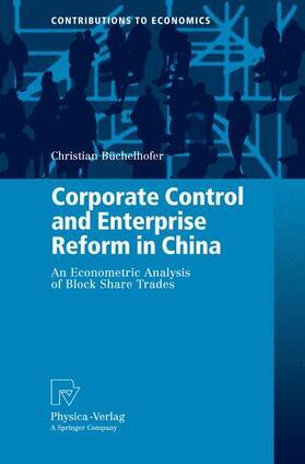 Büchelhofer | Corporate Control and Enterprise Reform in China | Buch | sack.de