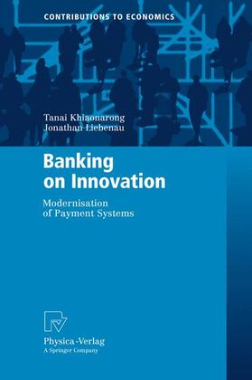 Liebena / Khiaonarong | Banking on Innovation | Buch | sack.de