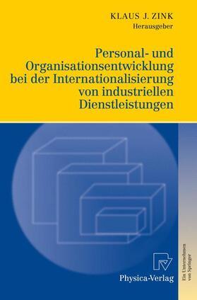 Zink   Personal- und Organisationsentwicklung bei der Internationalisierung von industriellen Dienstleistungen   Buch   sack.de