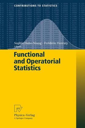 Dabo-Niang / Ferraty   Functional and Operatorial Statistics   Buch   sack.de