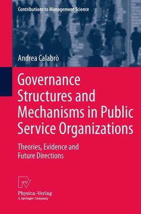 Calabrò   Governance Structures and Mechanisms in Public Service Organizations   Buch   sack.de