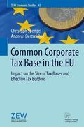 Spengel / Oestreicher |  Common Corporate Tax Base in the EU | Buch |  Sack Fachmedien