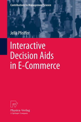 Pfeiffer | Interactive Decision Aids in E-Commerce | Buch | sack.de