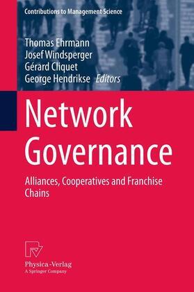 Ehrmann / Windsperger / Cliquet | Network Governance | Buch | sack.de
