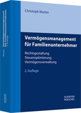 Mutter   Vermögensmanagement für Familienunternehmer   Buch   sack.de
