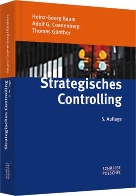 Baum / Coenenberg / Günther | Strategisches Controlling | Buch | sack.de