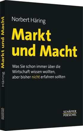 Häring | Markt und Macht | Buch | sack.de
