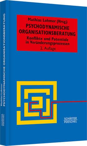 Lohmer | Psychodynamische Organisationsberatung | Buch | sack.de