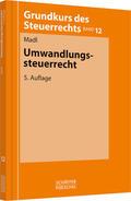 Madl |  Umwandlungssteuerrecht | Buch |  Sack Fachmedien
