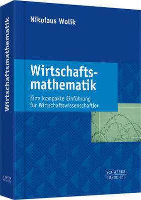 Wolik | Wirtschaftsmathematik | Buch | sack.de