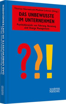 Giernalczyk / Lohmer   Das Unbewusste im Unternehmen   Buch   sack.de