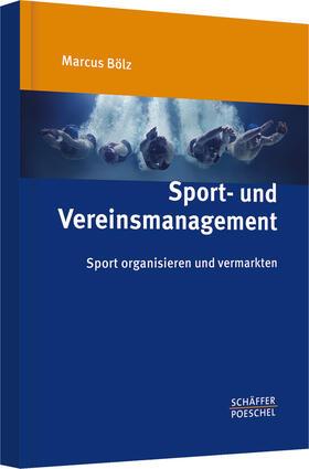 Bölz | Sport- und Vereinsmanagement | Buch | sack.de
