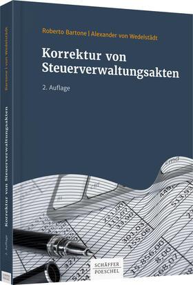 Bartone / Wedelstädt | Korrektur von Steuerverwaltungsakten | Buch | Sack Fachmedien