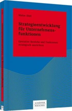 Dietl | Strategieentwicklung für Unternehmensfunktionen | Buch | sack.de