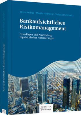 Andrae / Hellmich / Schmaltz   Bankaufsichtliches Risikomanagement   Buch   Sack Fachmedien
