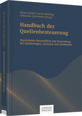 Goebel / Wehling / Gehrmann | Handbuch der Quellenbesteuerung | Buch | Sack Fachmedien