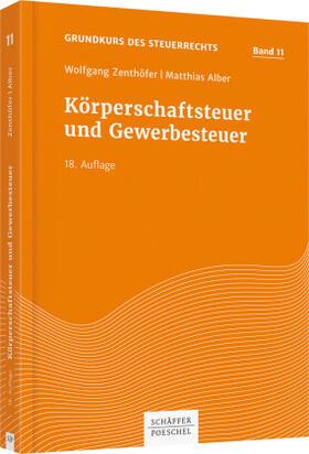 Zenthöfer / Alber   Körperschaftsteuer und Gewerbesteuer   Buch   Sack Fachmedien