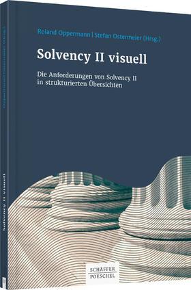 Oppermann / Ostermeier | Solvency II visuell | Buch | Sack Fachmedien