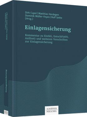 Cupei / Herdegen / Müller-Feyen | Einlagensicherung - Kommentar zu EinSiG, EntschFinVO, AnlEntG und weiteren Vorschriften zur Einlagensicherung | Buch | Sack Fachmedien