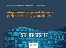 Stahlschmidt / Holzner / Pelke   Abgabenordnung und Finanzgerichtsordnung visualisiert   E-Book   sack.de