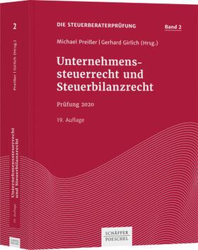 Preißer / Girlich | Unternehmenssteuerrecht und Steuerbilanzrecht | Buch | sack.de