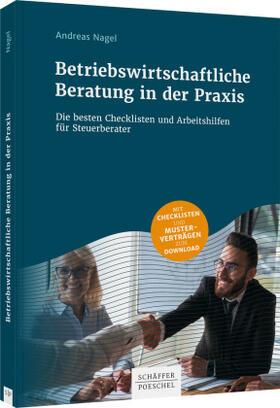 Nagel | Betriebswirtschaftliche Beratung durch den Steuerberater | Buch | sack.de