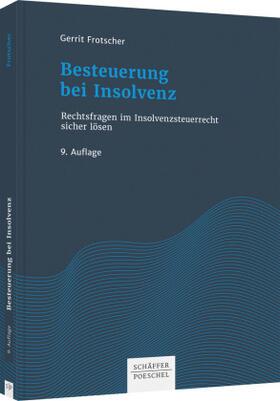 Frotscher | Besteuerung bei Insolvenz | Buch | sack.de