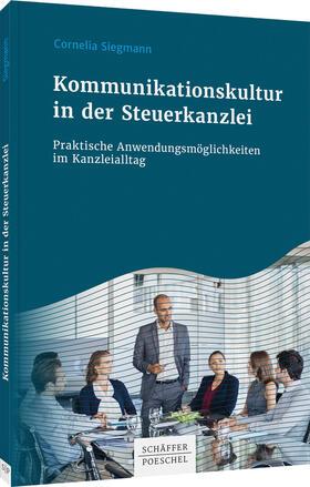 Siegmann | Kommunikationskultur in der Steuerkanzlei | Buch | sack.de