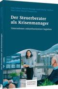 Scholz / Klumpp / Köchy-Gellfart    Der Steuerberater als Krisenmanager   Buch    Sack Fachmedien