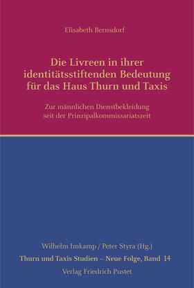 Bernsdorf | Die Livreen in ihrer identitätsstiftenden Bedeutung für das Haus Thurn und Taxis | Buch | sack.de