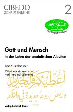Güzelmansur | Gott und Mensch in der Lehre der anatolischen Aleviten | E-Book | sack.de