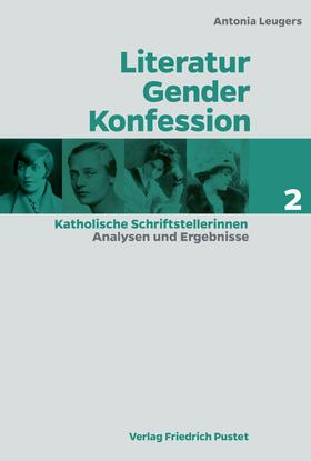 Leugers | Literatur - Gender - Konfession | E-Book | sack.de