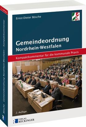 Bösche | Gemeindeordnung für das Land Nordrhein-Westfalen - Kompaktkommentar für die kommunale Praxis | Buch | sack.de