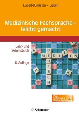 Lippert-Burmester / Lippert | Medizinische Fachsprache - leicht gemacht | Buch | sack.de
