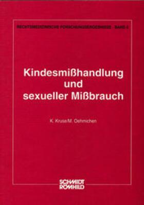 Kruse / Oehmichen   Kindesmisshandlung und sexueller Missbrauch   Buch   sack.de