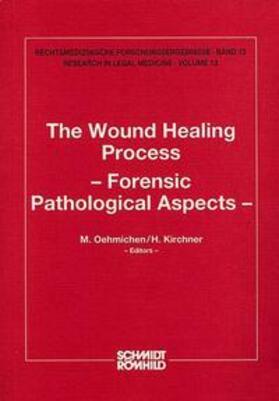 Oehmichen / Kirchner   The Wound Healing Process   Buch   sack.de