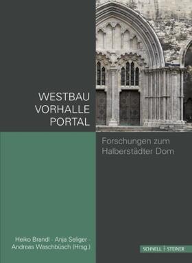 Waschbüsch | Westbau und Westportal des Doms zu Halberstadt | Buch | sack.de
