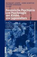 Lempp / Köhnken / Schütze    Forensische Psychiatrie und Psychologie des Kindes- und Jugendalters   Buch    Sack Fachmedien