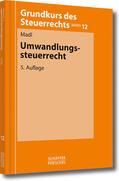 Madl |  Umwandlungssteuerrecht | eBook | Sack Fachmedien
