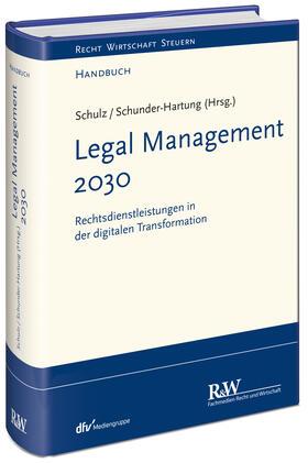 Schulz / Schunder-Hartung / Schulz   Recht 2030   Buch   sack.de