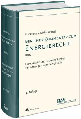 Säcker / Säcker | Berliner Kommentar zum Energierecht (EnergieR). Bd.3 | Buch | sack.de