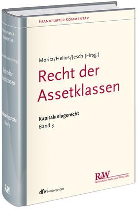 Moritz / Helios / Moritz | Frankfurter Kommentar zum Kapitalanlagerecht (KAR). Bd.3 | Buch | sack.de