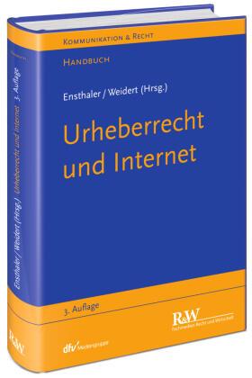 Ensthaler / Weidert / Ensthaler | Urheberrecht und Internet | Buch | Sack Fachmedien