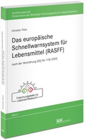 Theis | Das europäische Schnellwarnsystem für Lebensmittel (RASFF) | Buch | sack.de