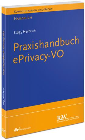 Ettig / Herbrich | Praxishandbuch ePrivacy-VO | Buch | sack.de