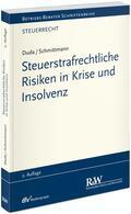 Duda / Schmittmann |  Steuerstrafrechtliche Risiken in Krise und Insolvenz | Buch |  Sack Fachmedien